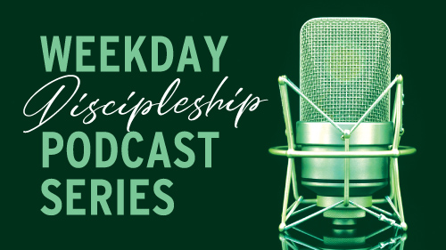 Discipleship Podcast Series