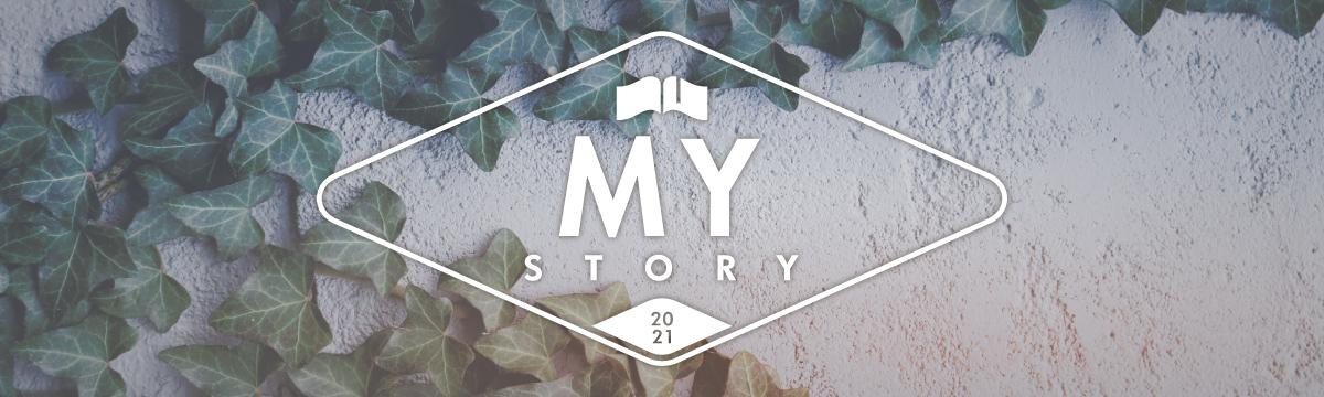 My Story 2020-2021