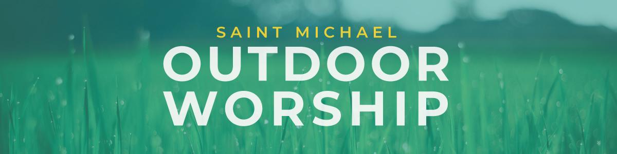 October 25 Outdoor Worship