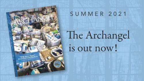 THE ARCHANGEL Magazine | SUMMER 2021 | 75th Anniversary Year
