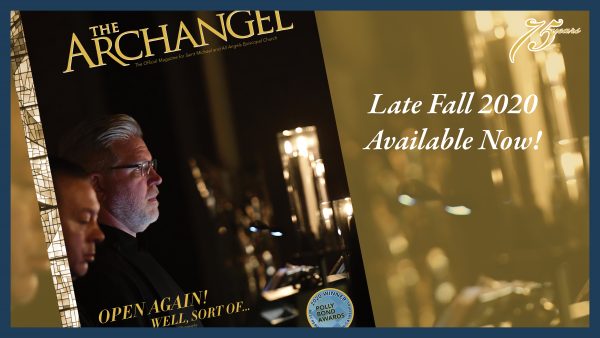The ARCHANGEL Magazine | LATE FALL 2020 75th Anniversary Year