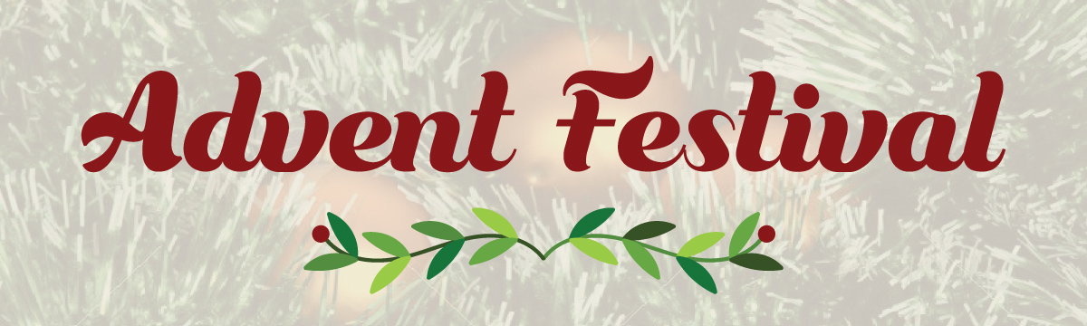 Advent Festival with Outdoor Worship - Sunday, November 29