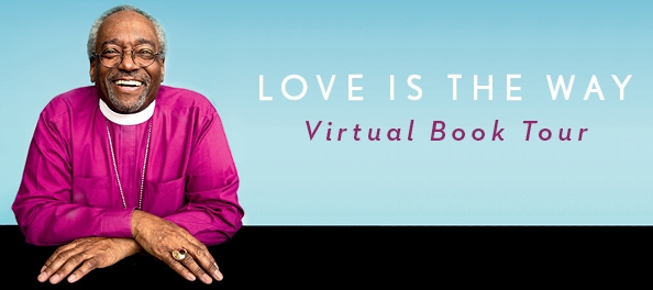 Love is the Way Book Event with Presiding Bishop Curry