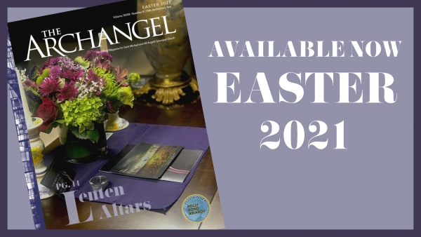 THE ARCHANGEL Magazine | EASTER 2021 | 75th Anniversary Year