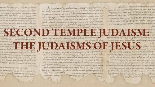 Second Temple Judaism series